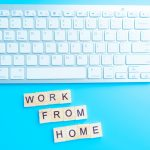 15 Top Tips for Working from Home